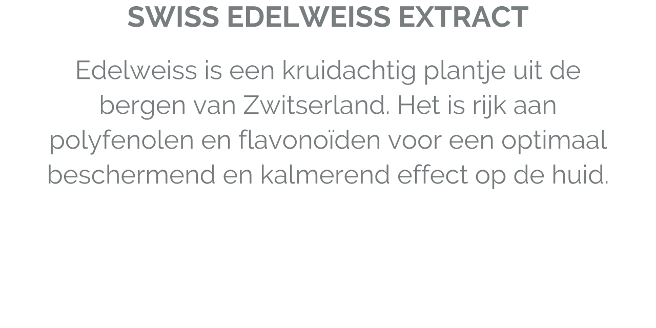 Swiss edelweiss extract
